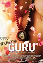 Guru: Bhagwan, His Secretary & His Bodyguard