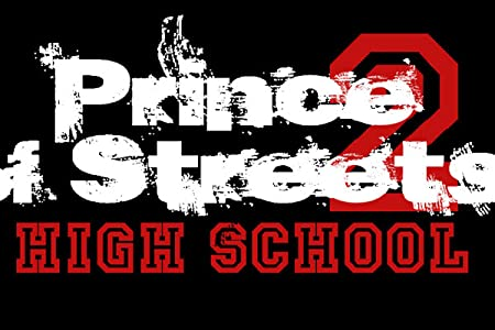 Prince of Streets 2 High School