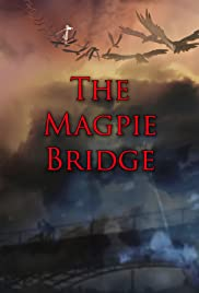 The Magpie Bridge Poster