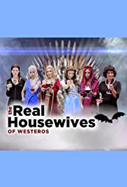 The Real Housewives of Westeros Poster
