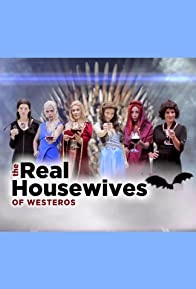 Primary photo for The Real Housewives of Westeros