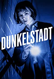 Dunkelstadt Poster - TV Show Forum, Cast, Reviews