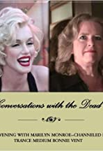 Conversations with the Dead: An Evening with Marilyn Monroe