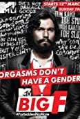 MTV Big F (2015-)