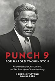 Harold Washington in Punch 9 for Harold Washington (2021)