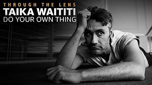 Taika Waititi - Do Your Own Thing