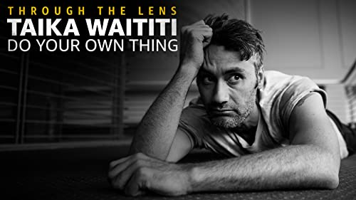 Taika Waititi - Do Your Own Thing