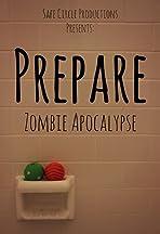 Prepare: Zombie Apocalypse
