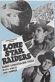 Lone Star Raiders Poster