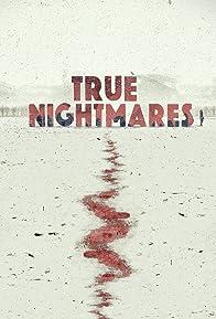 Primary photo for True Nightmares