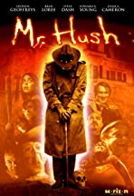 Mr. Hush