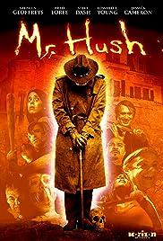 Mr. Hush (2010) 720p