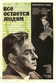 Vsyo ostayotsya lyudyam (1963)