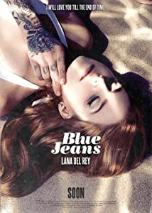 Rent online movies Lana Del Rey: Blue Jeans USA [720px]