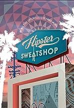 Hipster Sweatshop