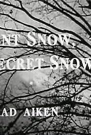 Silent Snow, Secret Snow Poster