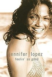 Jennifer Lopez: Feelin' So Good Poster