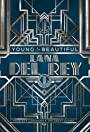 Lana Del Rey: Young and Beautiful