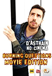 D'Astrain No Cinema: Burning Questions Poster
