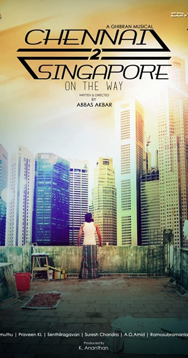 Chennai 2 Singapore (2017) - IMDb