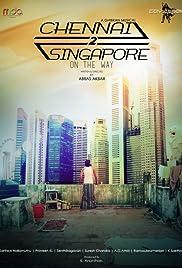 Chennai 2 Singapore Poster