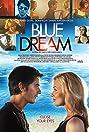 Blue Dream (2013) Poster