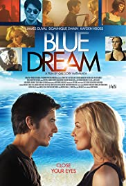 Blue Dream (2013) Poster - Movie Forum, Cast, Reviews