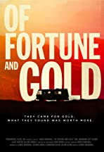 Of Fortune and Gold