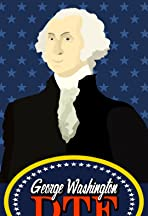 George Washington: DTF