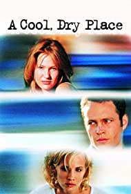 Vince Vaughn, Joey Lauren Adams, and Monica Potter in A Cool, Dry Place (1998)