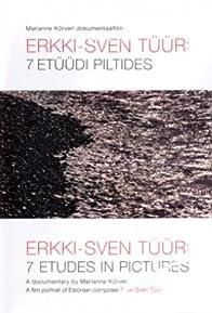 Primary photo for Erkki-Sven Tüür: 7 etüüdi piltides