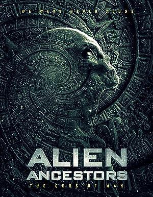 Alien Ancestors: The Gods of Man