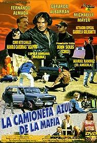 Gerardo Albarrán, Fernando Almada, Manolo Cárdenas, Gabriela Goldsmith, Manuel Ramirez, and John Solis in La camioneta azul de la mafia (1997)