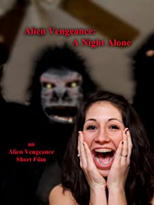 English movie video free download Alien Vengeance: A Night Alone [2048x2048]