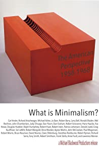 Primary photo for What is Minimalism?: The American Perspective 1958-1968