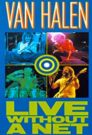 Van Halen Live Without a Net(1986) Poster - Movie Forum, Cast, Reviews