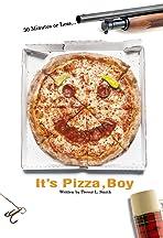 It's Pizza, Boy