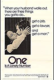 One Is a Lonely Number (1972) Poster - Movie Forum, Cast, Reviews