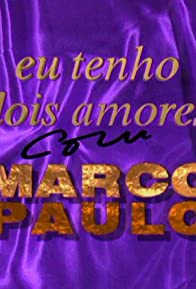 Primary photo for Eu Tenho Dois Amores