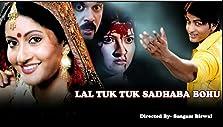 Lal Tuku Tuku Sadhaba Bahu (2007)