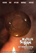 Marion Scrape: Not Without a Hitch