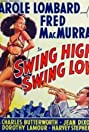 Swing High, Swing Low (1937) Poster