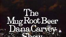 The Mug Root Beer Dana Carvey Show