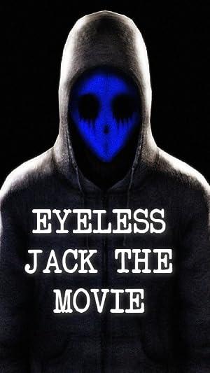 Eyeless Jack the Movie