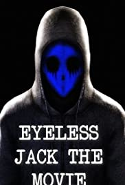 Eyeless Jack the Movie