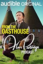 From the Oasthouse: The Alan Partridge Podcast