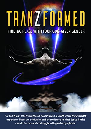 TranZformed: Finding Peace with Your God-Given Gender