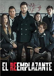 El Reemplazante (2012–2014)