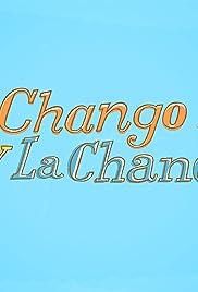 El Chango y la Chancla Poster