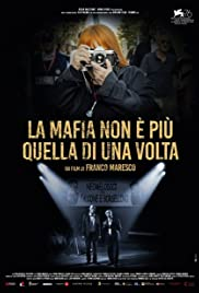 The Mafia Is No Longer What It Used to Be Poster
